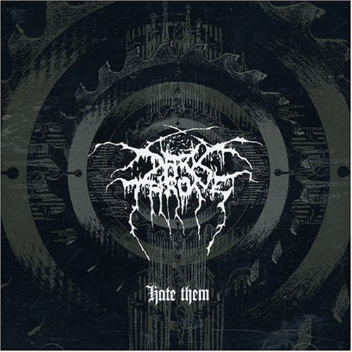 Darkthrone - 'Hate Them' 2CD Re-issue Review | SonicAbuse