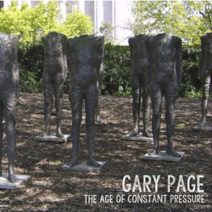 Gary Page The Age Of Constant Pressure