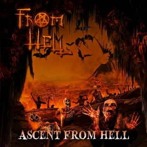 From Hell - Ascent From Hell (2014)