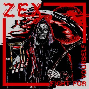 Zex Fight For Yourslef