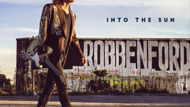 Robben Ford – 'Into The Sun' Album Review