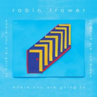 Robin-Trower-Where-Are-You-Going-To-1024x1024