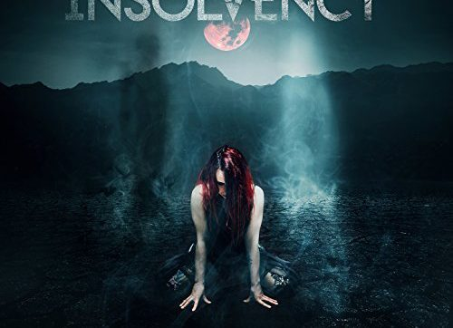 Insolvency – 'Antagonism Of The Soul' Album Review